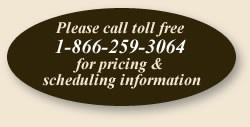 Call for pricing and scheduling information