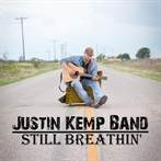 Justin Kemp Band  'Still Breathin''