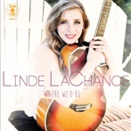 Linde LaChance  'Where We'd Be'