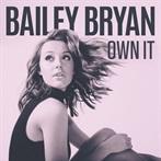Bailey Bryan  'Own It'