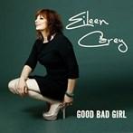 Eileen Carey 'Good Bad Girl'