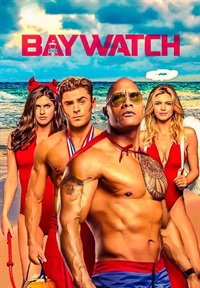 Baywatch (2017) - Now Playing on Demand