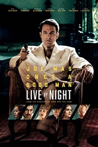 Live By Night - Now Playing on Demand