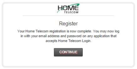 Step 6: Congratulations! You are now registered with HomeTV2Go!