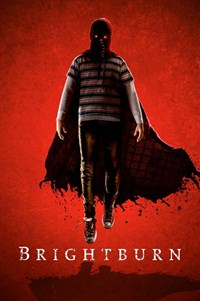 Brightburn - Now Playing on Demand