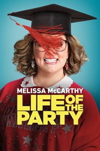 Life of the Party - Now Playing on Demand