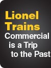 Lionel Trains Commercial is a Trip to the Past
